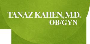 TANAZ KAHEN, M.D.